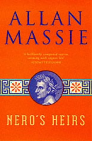 Nero's Heirs by Allan Massie