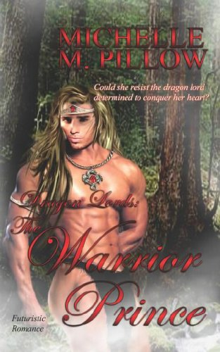 The Warrior Prince by Michelle M. Pillow