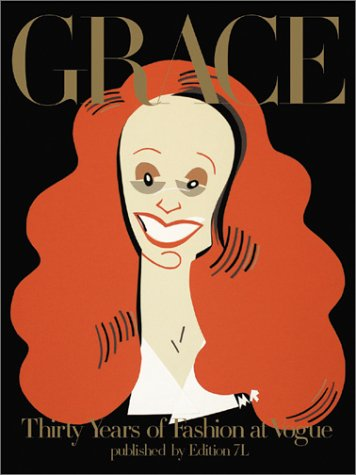 Download online for free Grace: Thirty Years Of Fashion At Vogue. MOBI