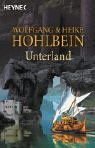 Unterland by Wolfgang Hohlbein