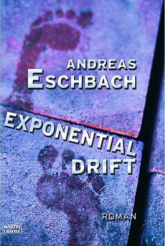 Exponentialdrift by Andreas Eschbach