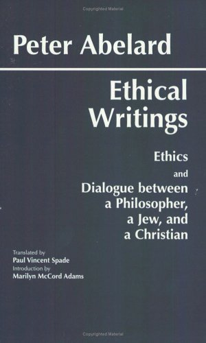 Ethical Writings: Ethics/Dialogue Between a Philosopher, a Jew and a Christian