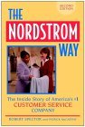 The Nordstrom Way: The Inside Story of America's #1 Customer Service Company (Nordstrom Way)