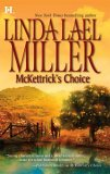 McKettrick's Choice (McKettrick Cowboys, #4) by Linda Lael Miller