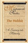 The Hobbit: A Journey into Maturity (Twayne's Masterwork Studies, (Paper)No 149)