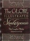 Globe Illustrated Shakespeare by William Shakespeare
