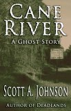 Cane River:  A Ghost Story