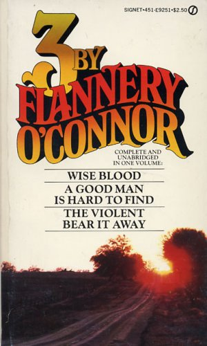3 By Flannery O'Connor by Flannery O'Connor