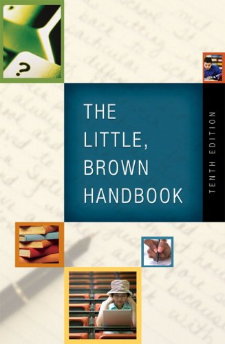 The Little, Brown Handbook (10th Edition) by H. Ramsey Fowler