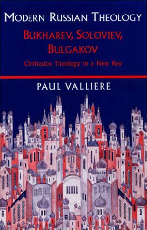 Modern Russian Theology by Paul Valliere