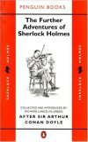 The Further Adventures of Sherlock Holmes by Richard Lancelyn Green