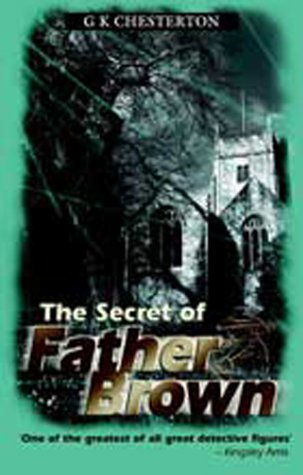 The Secret of Father Brown by G.K. Chesterton
