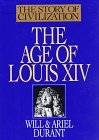 The Age of Louis XIV by Will Durant