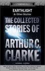 Earthlight & Other Stories (The Collected Stories of Arthur C. Clarke #2)