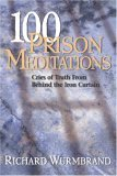 100 Prison Meditations: Cries of Truth From Behind the Iron Curtain