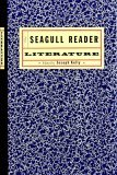 The Seagull Reader: Literature