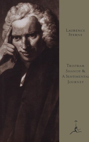 Tristram Shandy and A Sentimental Journey by Laurence Sterne
