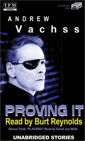 Proving It by Andrew Vachss