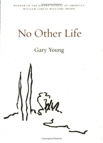 No Other Life by Gary Young