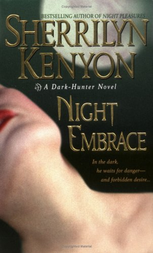 Night Embrace (Dark-Hunter, #3)