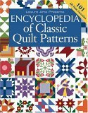 Encyclopedia of Classic Quilt Patterns by Patricia Wilens