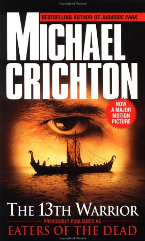 Eaters of the Dead, Crichton, Michael