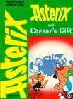 Asterix and Caesar's Gift by René Goscinny