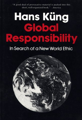 Global Responsibility by Hans Küng