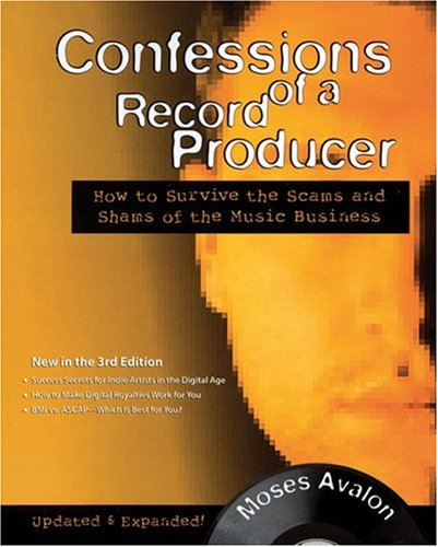 Confessions of a Record Producer by Moses Avalon