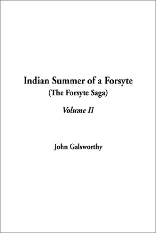 Indian Summer of a Forsyte