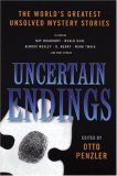 Uncertain Endings: The World's Greatest Unsolved Mystery Stories