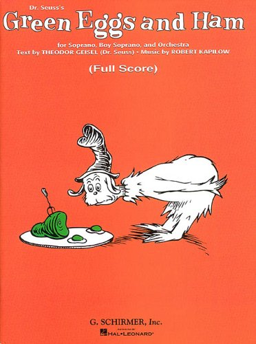 Dr. Seuss's Green Eggs and Ham by Robert Kapilow
