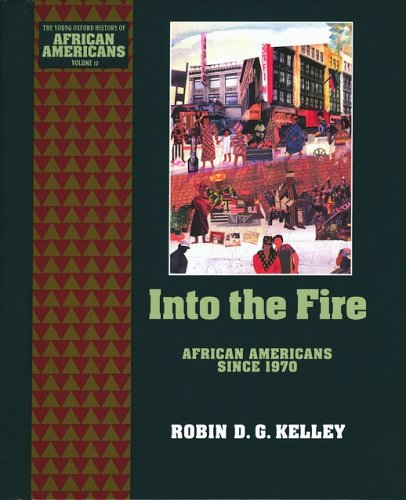 Into the Fire by Robin D.G. Kelley