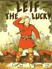 Leif the Lucky by Ingri d'Aulaire