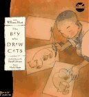 The Boy Who Drew Cats by David  A. Johnson