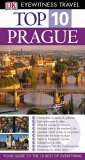 Top 10 Prague (DK Eyewitness Top 10 Travel Guide)