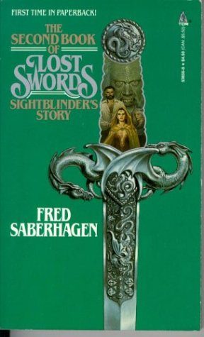 The Second Book of Lost Swords by Fred Saberhagen