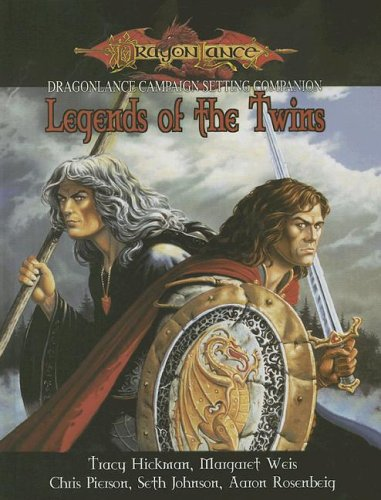 Review Dragonlance Campaign Setting Companion: Legends Of The Twins (Dragonlance: Legends) PDF