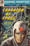 Sargasso Of Space by Andre Norton