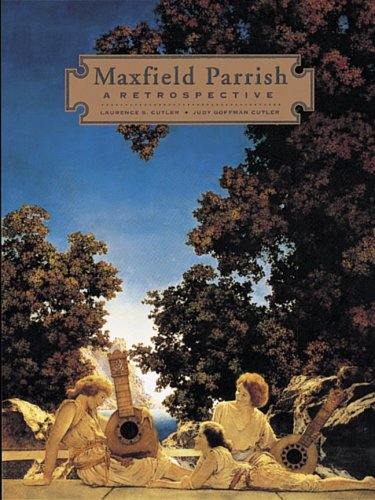 Maxfield Parrish by Laurence S. Cutler