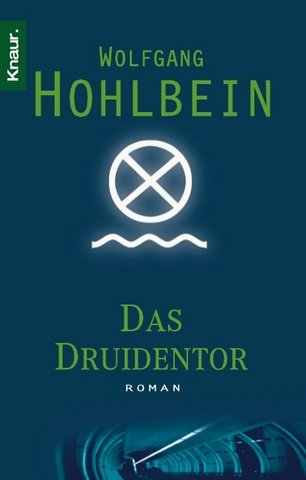 Das Druidentor by Wolfgang Hohlbein