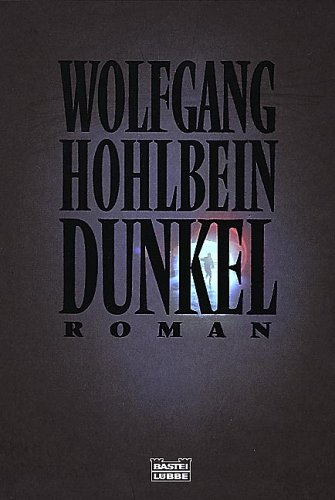 Dunkel by Wolfgang Hohlbein
