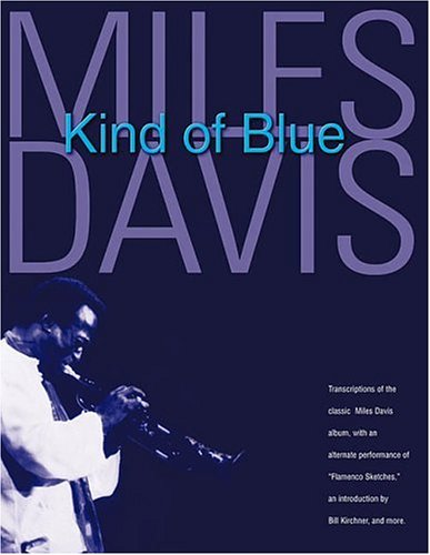 Miles Davis - Kind of Blue: Deluxe Edition