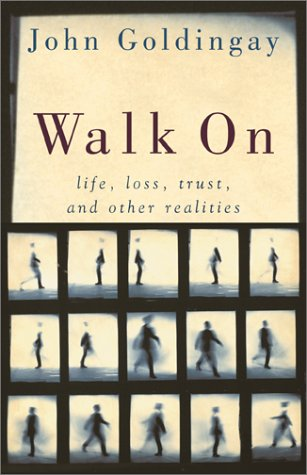 Walk on: Life, Loss, Trust, and Other Realities