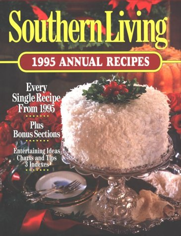 Southern Living 1995 Annual Recipes