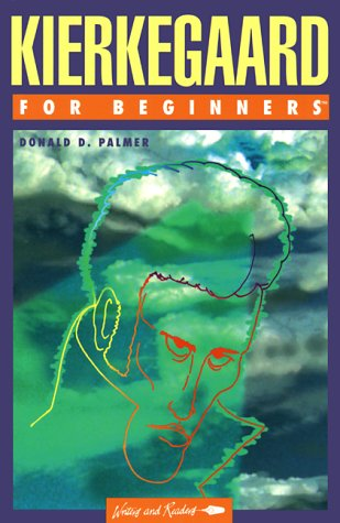 Kierkegaard for Beginners by Donald D. Palmer