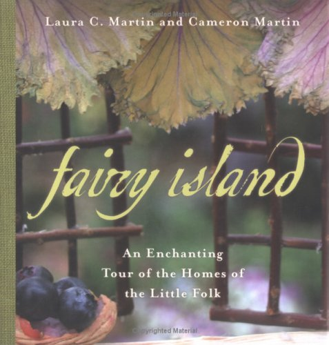 Fairy Island: An Enchanted Tour of the Homes of the Little Folk