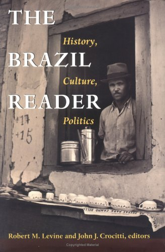 The Brazil Reader: History, Culture, Politics