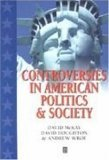 Controversies in American Politics and Societ