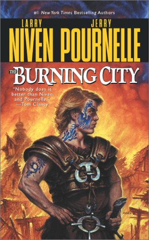 Burning 1 - The Burning City  - Larry Niven, Jerry Pournelle